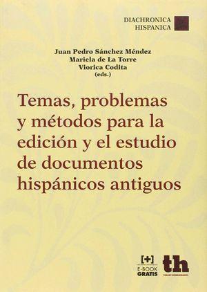 TEMAS PROBLEMAS Y METODOS PARA LA EDICION Y EL ESTUDIO DE ...