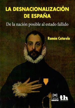 LA DESNACIONALIZACION DE ESPAÑA