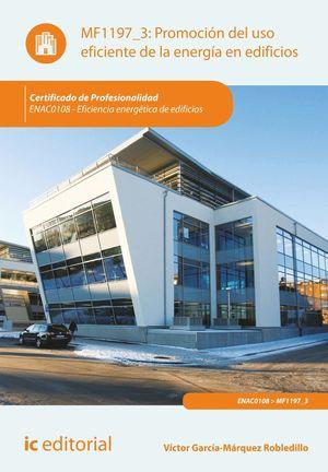 PROMOCIÓN DEL USO EFICIENTE DE LA ENERGÍA EN EDIFICIOS. ENAC0108 - EFICIENCIA EN