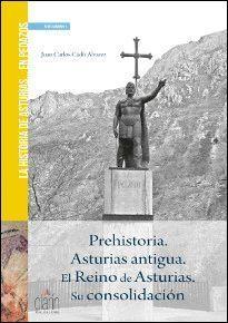 HISTORIA DE ASTURIAS... EN PEDAZOS. PREHISTORIA. ASTURIAS ANTIGUA. EL REINO DE A