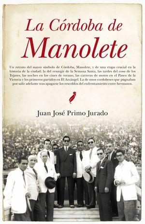 LA CÓRDOBA DE MANOLETE