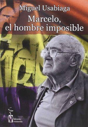 MARCELO EL HOMBRE IMPOSIBLE
