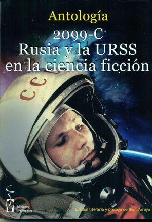 2099-C. RUSIA Y LA URSS EN LA CIENCIA FICCIÓN