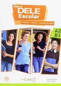 DALE AL DELE A2-B1 ESCOLAR