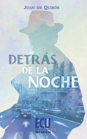 DETRAS DE LA NOCHE