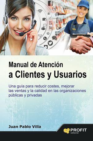 MANUAL DE ATENCION A CLIENTES Y USUARIOS