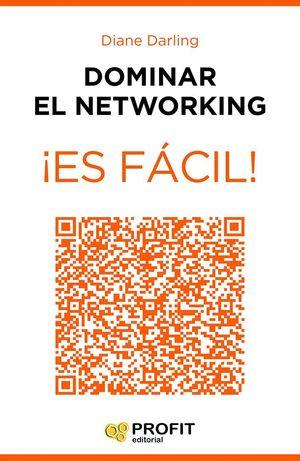 DOMINAR EL NETWORKING ¡ES FACIL!