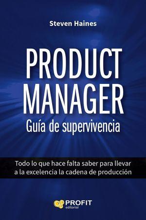 PRODUCT MANAGER GUIA DE SUPERVIVENCIA