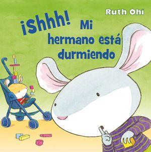 ¡SHHH! MI HERMANO ESTA DURMIENDO!