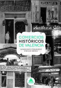 COMERCIOS HISTORICOS DE VALENCIA