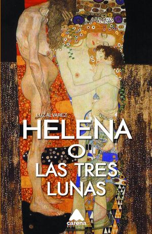 HELENA O LAS TRES LUNAS