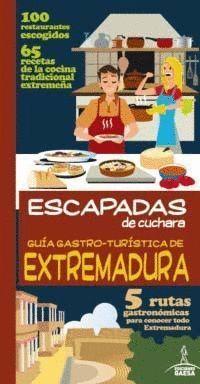 GUIA GASTRO-TURISTICA DE EXTREMADURA