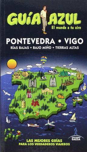 PONTEVEDRA Y VIGO (GUIA AZUL) 2015