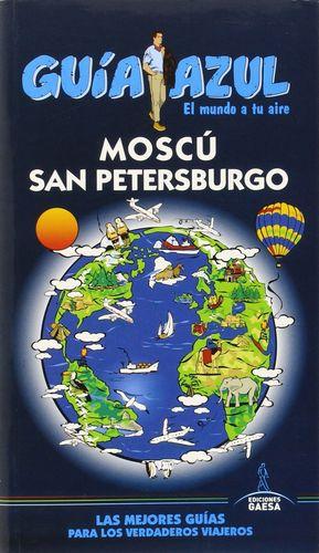 MOSCU Y SAN PETERSBURGO GUIA AZUL 2015
