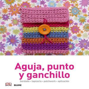 AGUJA, PUNTO Y GANCHILLO