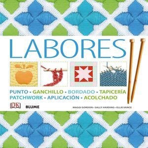LABORES (PUNTO, GANCHILLO, BORDADO, TAPICERIA, PATCHWORK, ACOLCHA