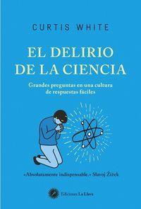 DELIRIO DE LA CIENCIA,EL