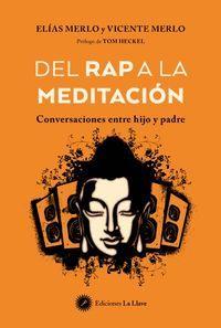 DEL RAP A LA MEDITACION. CONVERSACIONES ENTRE HIJO Y PADRE