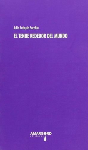 EL TENUE REDEDOR DEL MUNDO