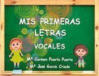 MIS PRIMERAS LETRAS VOCALES (ESPIRAL)
