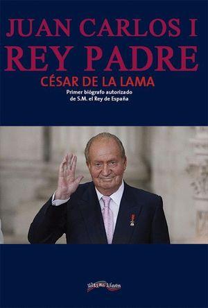 JUAN CARLOS I REY PADRE
