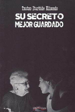 SU SECRETO MEJOR GUARDADO