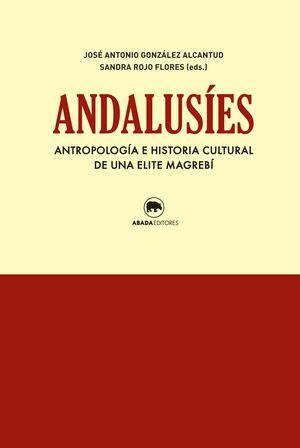 ANDALUSIES, ANTROPOLOGIA E HISTORIA CULTURAL ELITE MAGREBI