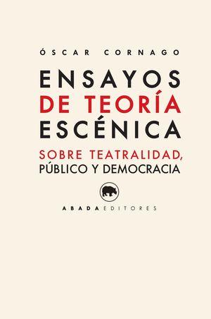 ENSAYOS DE TEORIA ESCENICA