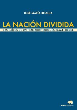 LA NACION DIVIDIDA