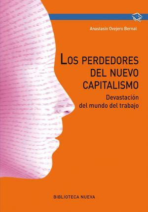 LOS PERDEDORES DEL NUEVO CAPITALISMO