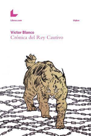 CRONICA DEL REY CAUTIVO