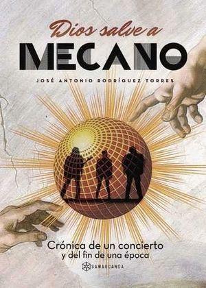 DIOS SALVE A MECANO