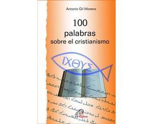 100 PALABRAS SOBRE EL CRISTIANISMO