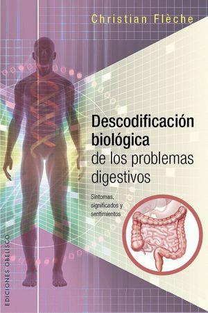 DESCODIFICACION BIOLOGICA DE LOS PROBELMAS DIGESTIVOS