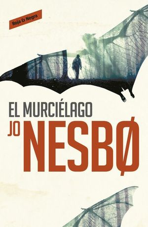 EL MURCIELAGO (HARRY HOLE 1)