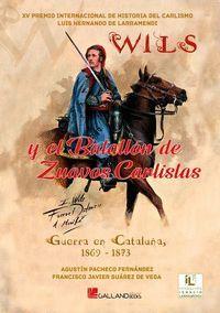 «WILS» Y EL BATALLÓN DE ZUAVOS CARLISTAS.