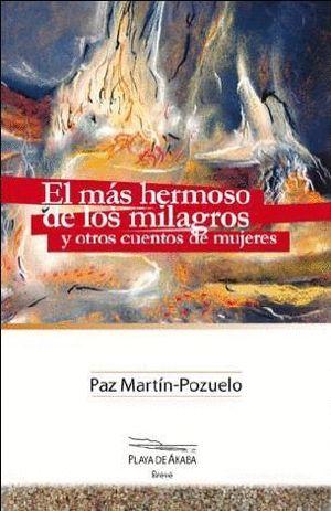 EL MAS HERMOSO DE LOS MILAGROS Y OTROS CUENTOS DE MUJERES