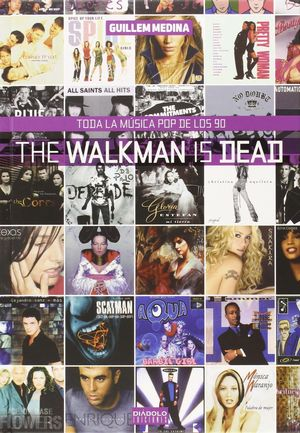 THE WALKMAN IS DEAD TODA LA MUSICA POP DE LOS 90