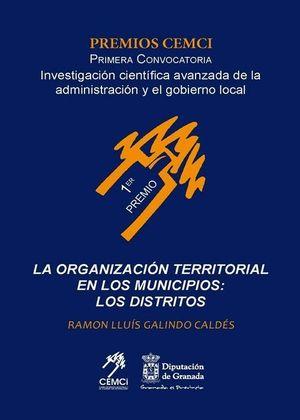 LA ORGANIZACION TERRITORIAL DE LOS MUNICIPIOS: LOS DISTRITOS