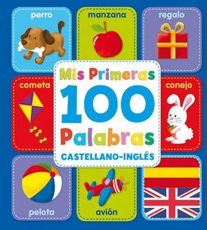 MIS PRIMERAS 100 PALABRAS CASTELLANO INGLES