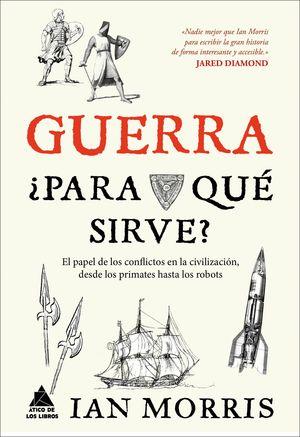 GUERRA +PARA QUE SIRVE?