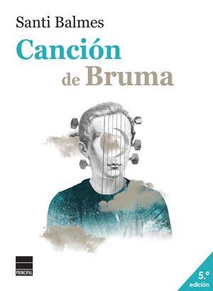 CANCION DE BRUMA (+ BOLSA REGALO)