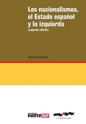 LOS NACIONALISMOS EL ESTADO ESPAÑOL Y LA IZQUIERDA