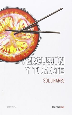 PERCUSION Y TOMATE