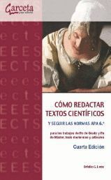 CÓMO REDACTAR TEXTOS CIENTÍFICOS Y SEGUIR LAS NORMAS APA 6.ª
