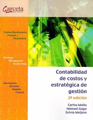 CONTABILIDAD DE COSTOS Y ESTRATEGIA DE GESTION 2ª EDIC.