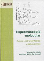 ESPECTROSCOPIA MOLECULAR. TEORIA, INSTRUMENTACION Y APLICA