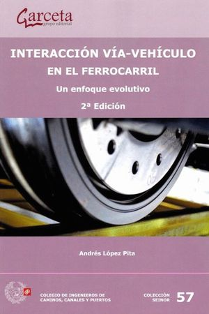 INTERACCION VIA VEHICULO EN EL FERROCARRIL