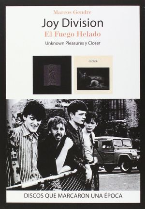 JOY DIVISION EL FUEGO HELADO