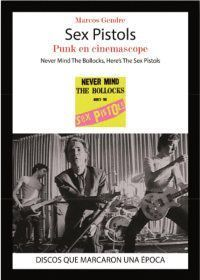 SEX PISTOLS, PUNK EN CINEMASCOPE